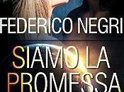 "Federico Negri, saga promise"""