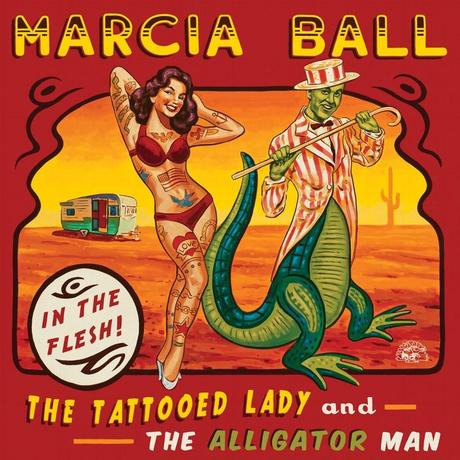 MARCIA BALL THE TATTOOED LADY AND THE ALLIGATOR MAN