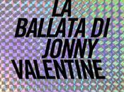lato oscuro successo: ballata Jonny Valentine (Teddy Wayne)