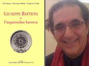 Cominciano celebrazioni anni dalla morte Giuseppe Battista 1675 2015 Coordinati Pierfranco Bruni