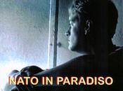 Nato Paradiso; giallo deduttivo targato Maria Bruno