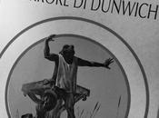 letture della Fenice RECENSIONE L'orrore Dunwich H.P. Lovecraft
