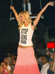 Stop being poor Paris Hilton