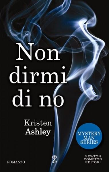 non dirmi di no di kristen ashley