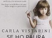 Recensione paura prendimi mano Carla Vistarini (Corbaccio)
