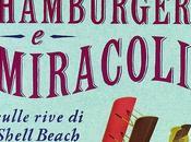 Hamburger miracoli sulle rive Shell Beach Fannie Flagg