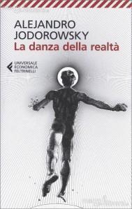 """""""La danza della realtà"""" di Alejandro Jodorowsky: quando la psicomagia è arte curativa"""