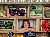 """Intervista Tessa Gelisio, occasione nuovo ricettario ricette star bene"""" """"Cotto Mangiato"""""""