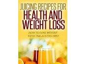 Juicing Recipes Health Weight Loss: Lose with Diet (Healthy Diets) (English Edition)