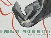 POEMA VESTITO LATTE (1937): Lanital, fibra autarchica