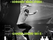 tour Jovanotti parte Ancona giugno termina Pescara luglio 2015.