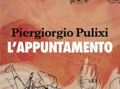 L'appuntamento, Piergiorgio Pulixi