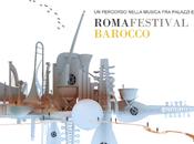 Roma Festival Barocco VIII Edizione Risuonano nelle celebri chiese della Città Eterna musiche barocche.