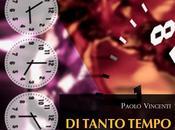 """tanto tempo"""" c'era più. Paolo Vincenti dintorni"""