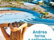 Andrea torna settembre Alessandro Gallo