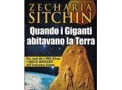Quando Giganti abitavano Terra. Libro Zecharia Sitchin