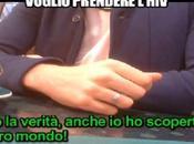 """""""Voglio contrarre l'HIV"""" servizio shock Iene"""" sconvolto l'Italia"""
