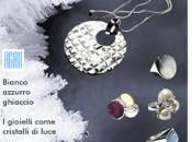 Agau gioielli collection: Cristallo, fascino dell'inverno!