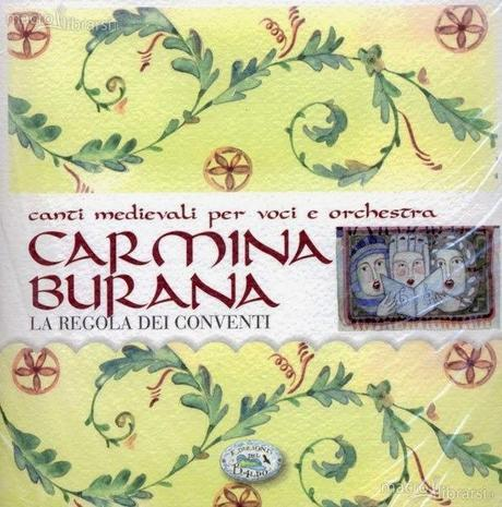 Carmina Burana. CD Musica Autori Vari