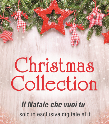 Anteprima: Christmas Collection esclusiva digitale eLit