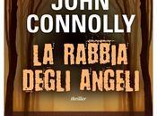 "rabbia degli angeli"" John Connolly"