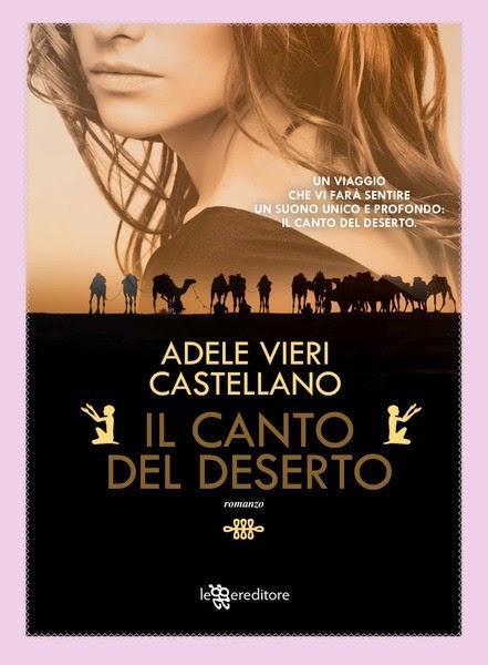 Anteprima: Il canto del deserto di Adele Vieri Castellano