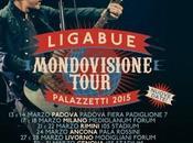 """LIGABUE: raddoppiano date Acireale (CT) Caserta aggiunge terza data Roma """"MONDOVISIONE TOUR PALAZZETTI 2015″"""