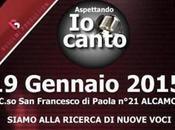 Gennaio 2014: Aperti casting ufficiali Canto Palermo Special giudicare Alessandro Altieri Antonino Buscemi.