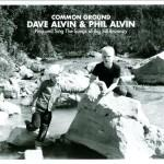 DAVE & PHIL ALVIN COMMON GROUND DAVE & PHIL ALVIN PLAY AND SING THE SONGS OF BIG BILL BROONZY