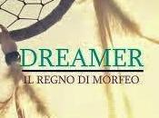 Dreamer. regno Morfeo Stella Napolitano