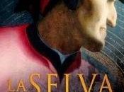 Anteprima: selva Oscura. grande romanzo dell'inferno Francesco Fioretti