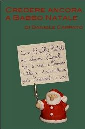 Immagini Babbo Natale Con Frasi.Credere Ancora A Babbo Natale Frasi Daniele Cappato