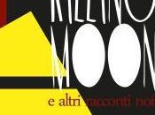 Killing moon (Epsil Editore, dicembre 2014)