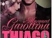 Thiago, Margaret Gaiottina
