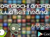 migliori giochi Android della settimana Gennaio)