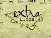 salotto buono dell'extravergine? Lucca, anzi Extra Lucca!