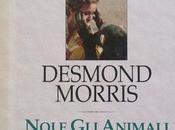"Libro: ""Noi animali"" Desmond Morris"