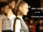 """Sophisticated"" Nino Lettieri 2015 Collection"