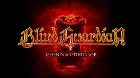 Cupio dissolvi: BLIND GUARDIAN – Beyond The Red Mirror (Nuclear Blast)
