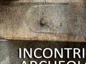 """Incontri Archeologia"" Museo Archeologico Napoli"