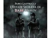 L'estate segreta Babe Hardy Fabio Lastrucci