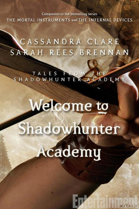 News: Cover Reveal di Welcome to Shadowhunter Academy e The Last Herondale di Cassandra Clare
