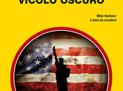 """Vicolo Oscuro"" Mickey Spillane"