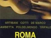 """""""Roma mano armata"""" cura Andrea Cotti Luca Poldelmengo"""