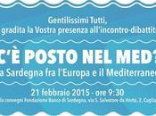 """Sardegna 2050 OpenMed organizzano dibattito """"C'È POSTO MED? l'Europa Mediterraneo"""""""