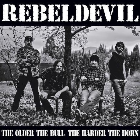 RebelDevil - The Older the Bull, The Harder the Horn
