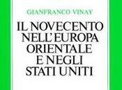 Novecento nell'Europa orientale negli Stati Uniti Gianfranco Vinay
