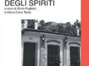 """casa degli spiriti """"Solo cambiamento"""""""