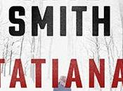 Recensione Tatiana Martin Cruz Smith