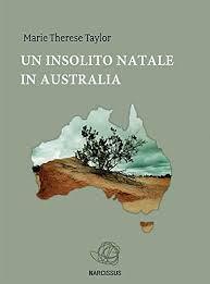 Un insolito Natale in Australia di Marie Therese Taylor